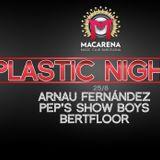 BertFloor@Macarena Club 25:8:2014 Plastic Night