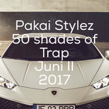 PAKAI STYLEZ / 50 SHADES OF TRAP / JUNE II