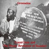 * Mixticall Ganjahcatt * Grounation: Count Ossie & The Mystic Revelation of Rastafari *