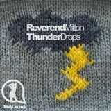 Reverend Mitton - ThunderDrops