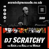 Scratchy Sounds 'The Rock and The Roll of The World': Internet Show 388