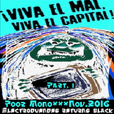 PooR MonO - Los Electroduendes Returns Black part I - Nov.16