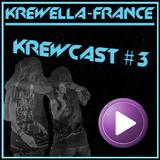 Krewella-France - Krewcast #3