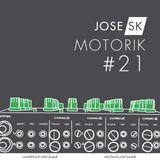 jose SK - Motorik 21