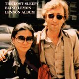 "John Lennon ""The Lost Sleepy Blind Lemon Lennon Album"" (Demos & Rarities)"