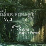 DARK FOREST 2013 ( Vol - 2 )