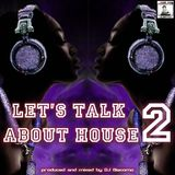 LETS TALK ABOUT HOUSE 2