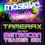 Tamerax - Metrocon Massive 3 - Hard Trance Teaser Mix
