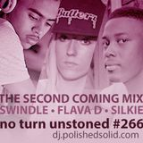Swindle, Flava D & Silkie - The Second Coming Mix (No Turn Unstoned #266)