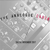 TAC016: The Analogue Cabin: November 2017