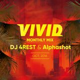 VIVID MONTHLY MIX 7 / DJ 4REST & Alphashot