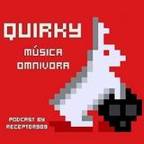 "Quirky ""Música Omnívora"" (13-05-13)"