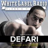 White Label Radio Ep. 261 (Defari Interview)