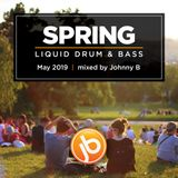 Johnny B Spring Liquid Drum & Bass Mix - May 2019