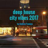 Deep House City Vibes 2017