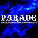 Kaiser Gayser 'PARADE' Essential Mix