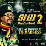 DJ MADSUSS STILL DISTURBED #2
