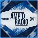 Amp'd Radio Episode #041