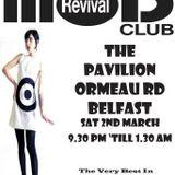 The Mod Revival Club - Pavillion Bar, Belfast