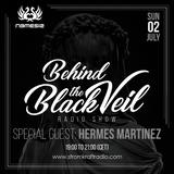 Nemesis - Behind The Black Veil #007 Guest Mix (Hermes Martinez)