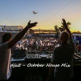 djx2 - October 2016 House Mix