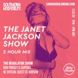 The Regulator Show - 'The Janet Jackson Show' - Rob Pursey, Superix & DJ Hudson