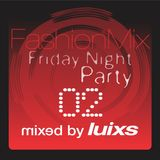djluixs - FashionMix FridayNight Party 02