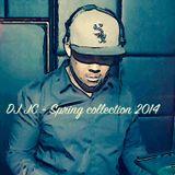 DJ JC presents: Spring Collection 2014