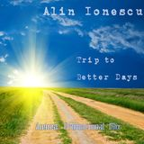 Alin Ionescu - Trip to Better Days (August Promo Mix)