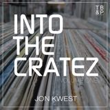 Into The Cratez: Volume One // Jon Kwest