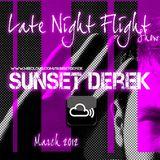 Sunset Derek pres. LateNightFlight BroadCast mix| March 2012