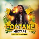I-OCTANE -mixtape (i&i-GRADE)-