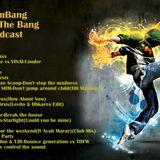 Blast the Bang-Podcast Episode 1