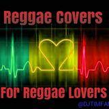 Reggae Covers for Reggae Lovers