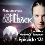 Mutants Radio With John Dahlback - Show 131
