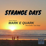 SD094 - Mark E Quark (Moonshake / San Diego)