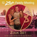 12th Zouk Family Meeting - Zouk Set by LionX, DJane Cat-G and Dj Alexx