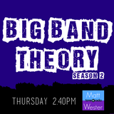 Big Band Theory, Season 2: Alex Daintith/DJ Shadow (Thu 8th Jan '15)