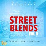 #STREET BLENDS VOL 4 - Mixed by DJ Ash.