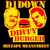 D1Down - Dirty Burger Mix 2: Mean Streets