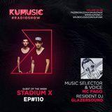 Kumusic Radioshow Ep.110 - Guest of the week: Stadium X