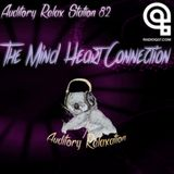 Auditory Relax Station #82: The Mind-Heart Connection