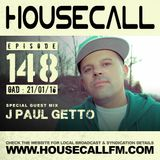 Housecall EP#148 (21/01/16) incl. a guest mix from J Paul Getto
