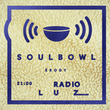 Soulbowl w Radiu LUZ: 88. Close But Not Quite (2017-11-08)