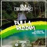 DJ D-VARNZ FULLA RIDDIM OLDSKOOL DANCEHALL MIX