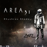 Area 31 #009 Guest : Khushrav Bhada
