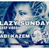 ABI KAZEM LAZY SUNDAY DEEP VIBES ILR 110