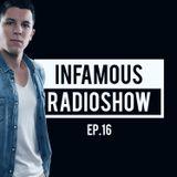 Infamous Radioshow By MENASSO EP.16