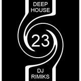 Deep House #23