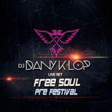 Free Soul Pre- Festival Live Set 018 - Dany k lop